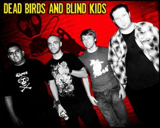 Dead Birds and Blind Kids
