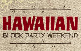 Hawaiian Block Party