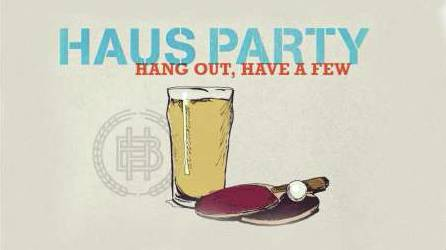 Haus Party Happy Hour
