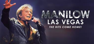 Manilow Las Vegas: The Hits Come Home!