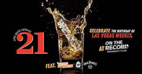Las Vegas Weekly's 21st Birthday Party
