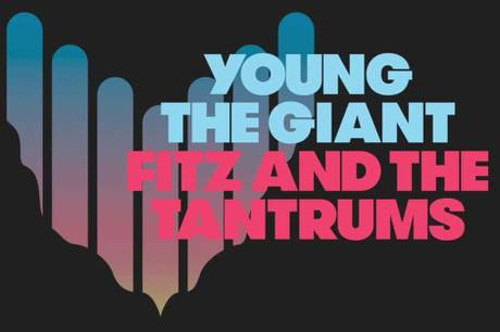 Young the Giant & Fitz and the Tantrums