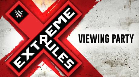WWE Extreme Rules Viewing Party