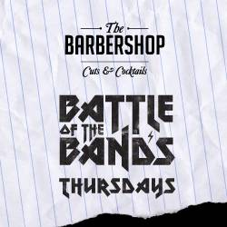 Battle of the Bands at The Barbershop