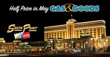 Half Price Gas and Goods at South Point Hotel, Casino & Spa