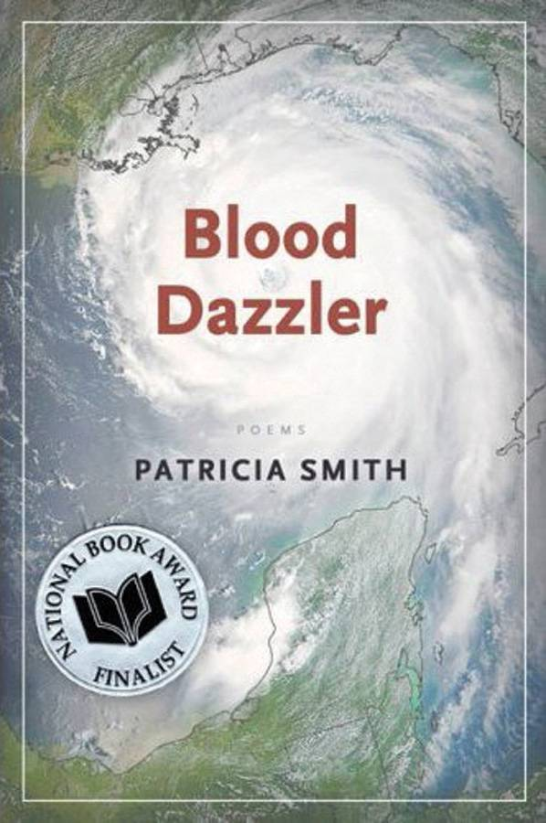 Blood Dazzler by Patricia Smith