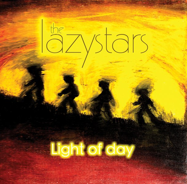 The Lazystars - Light of Day