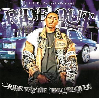 Rideout - Ride Wit Me: The Prequel