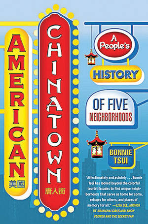 <em>American Chinatown</em> by Bonnie Tsui