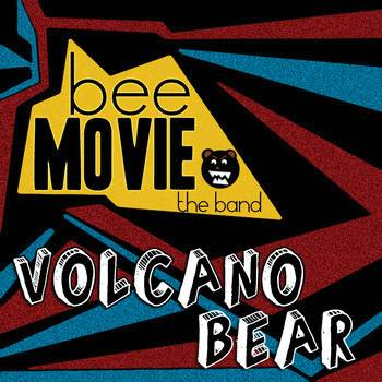 Bee Movie The Band, Volcano Bear EP