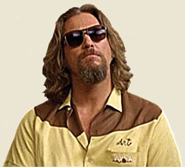 The Dude…