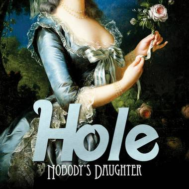 Nobody's Daughter, Hole