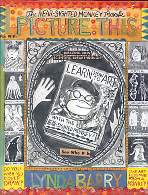 "Lynda Barry's ""Picture This"""