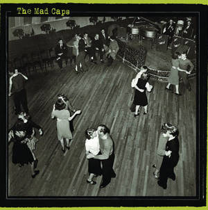 The Mad Caps