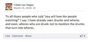 You gotta love the drunks that turn into whores around here.