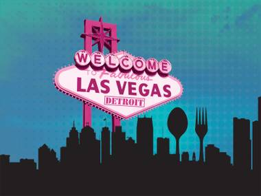Welcome to fabulous Las Vegas … in Detroit?