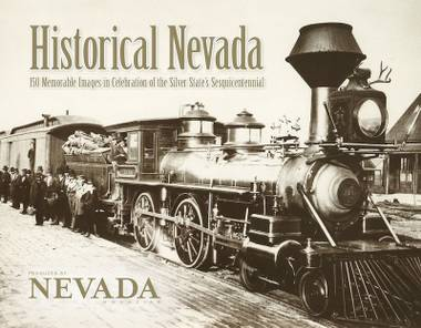 Historical Nevada: 150 Memorable Images in Celebration of the Silver State's Sesquicentennial is rife with mistakes in captions.
