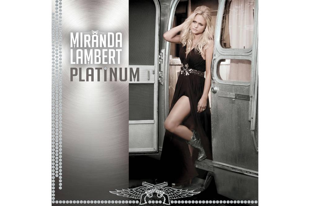 Album review: Miranda Lamberts Platinum - Las Vegas Weekly