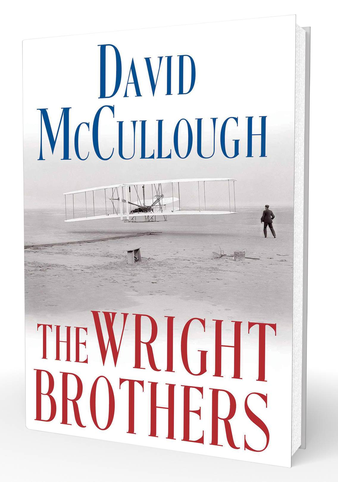 The brothers apparently succeeded where favored others had failed, including a better-funded flight attempt backed by funds from the War Department.