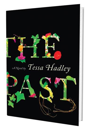 "Hadley organized her book into three parts: ""The Present,"" ""The Past"" and ""The Present."" Because, you see, past is prologue, and all that."