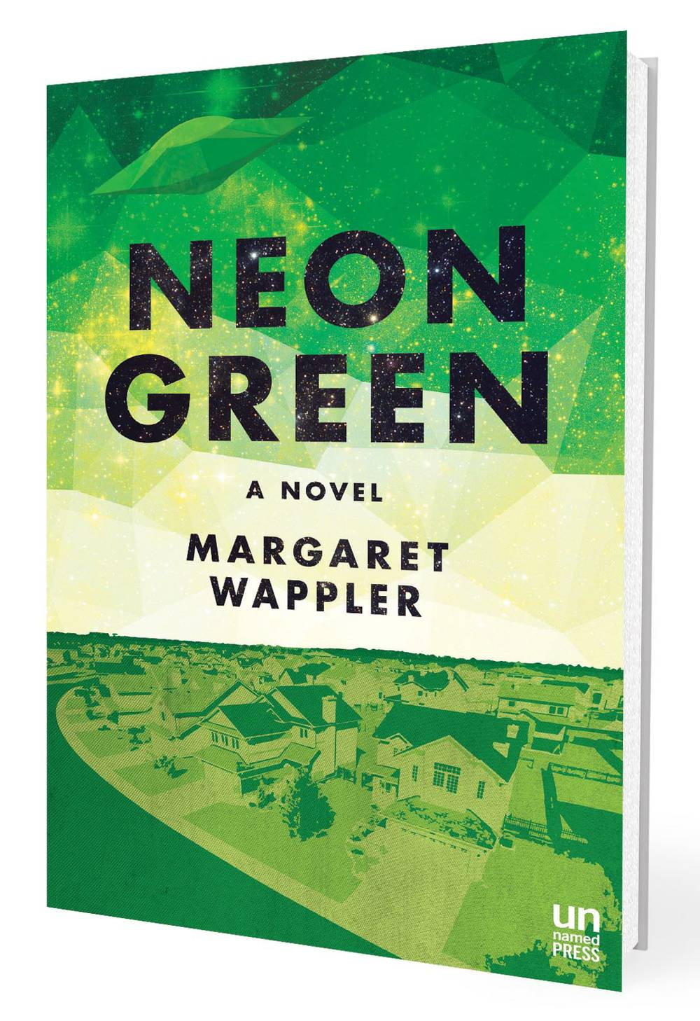UFO-tinged novel 'Neon Green' is more than just a '90s pop
