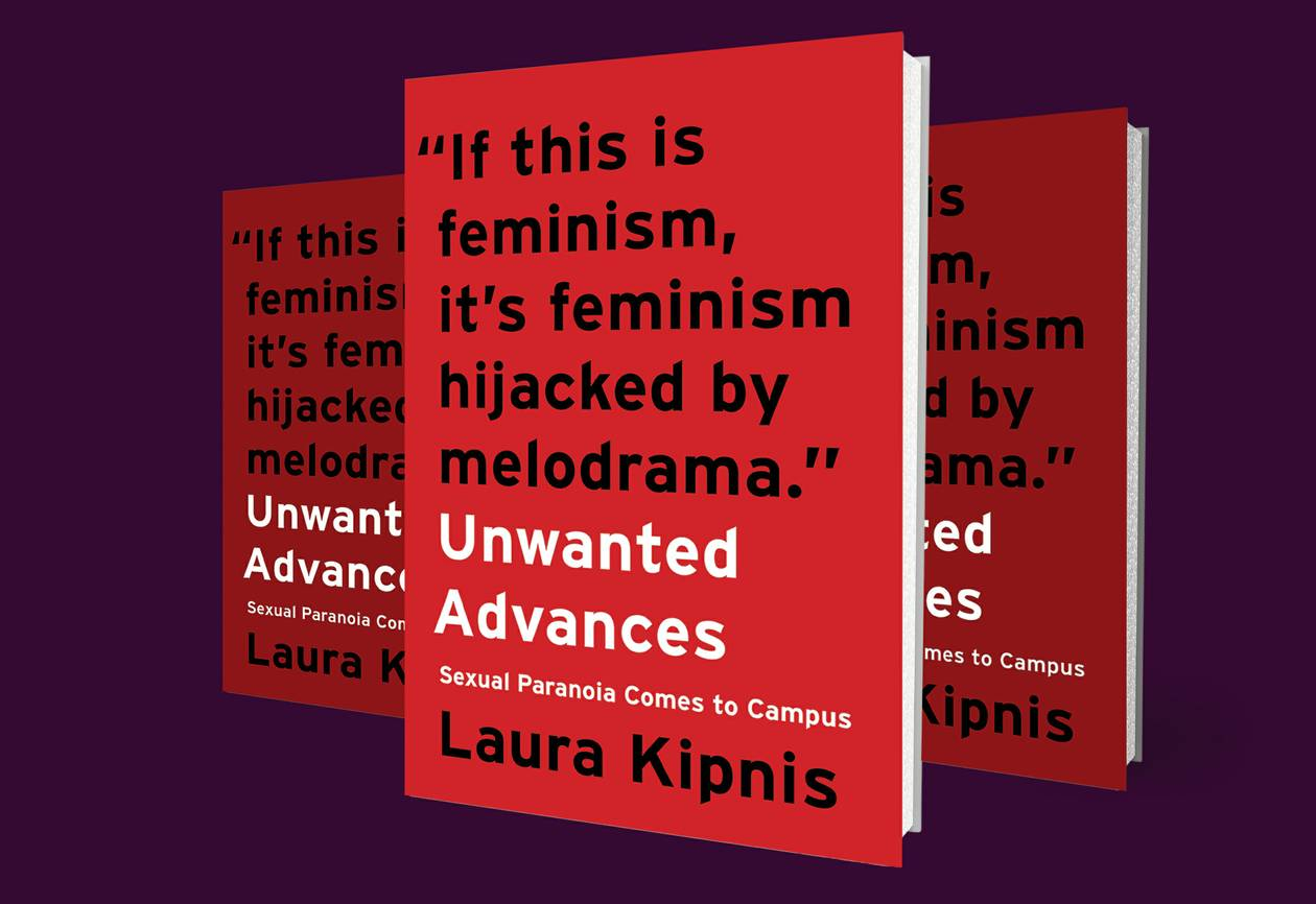"Not only does author Laura Kipnis criticize the secretive, pseudo-judicial Title IX process, she also critiques the assumptions behind ""rape culture"" on campuses."