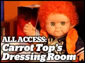 Carrot Top's Dressing Room
